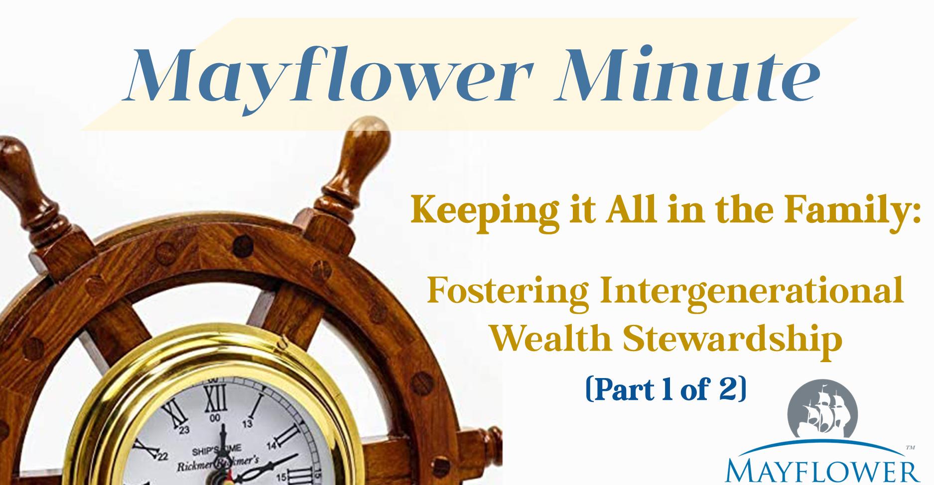 Mayflower Minute Banner-Wealth Stewardship, 1 of 2